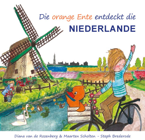 Orange Duck Travels - die Niederlande - German